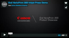Océ VarioPrint® i300 Inkjet Press Demo